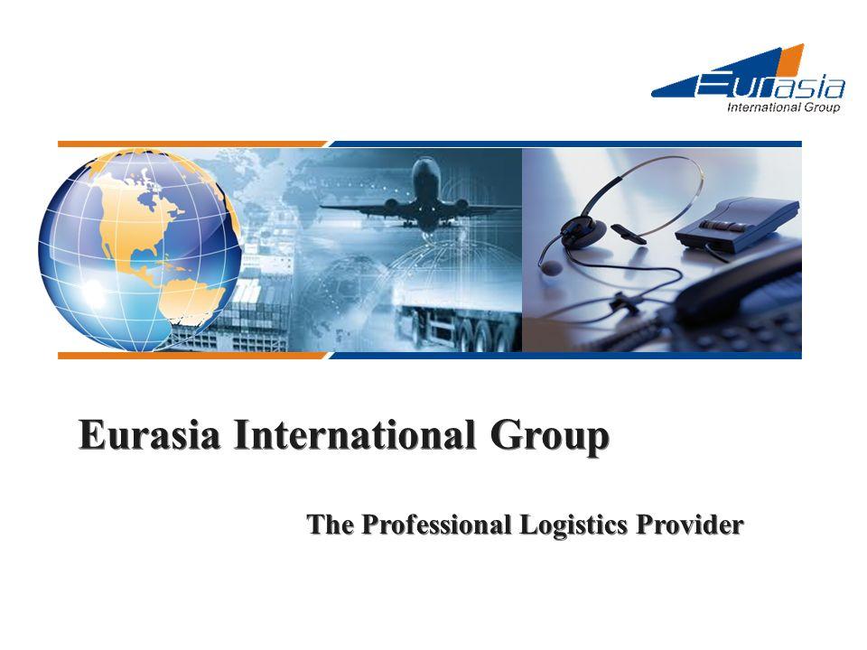 Eurasia International Group The Professional Logistics Provider