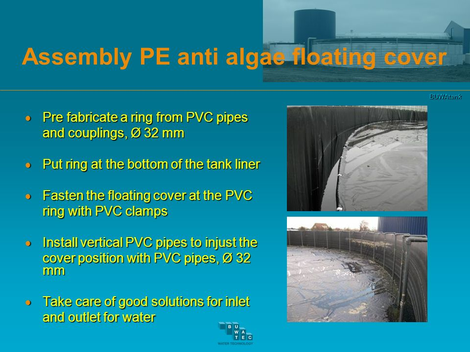 BUWAtank Assembly PE anti algae floating cover Pre fabricate a ring from PVC pipes Pre fabricate a ring from PVC pipes and couplings, Ø 32 mm Put ring