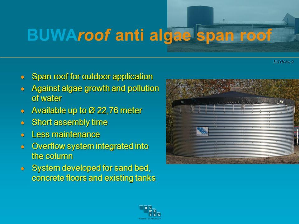 BUWAtank BUWAroof anti algae span roof Span roof for outdoor application Span roof for outdoor application Against algae growth and pollution of water