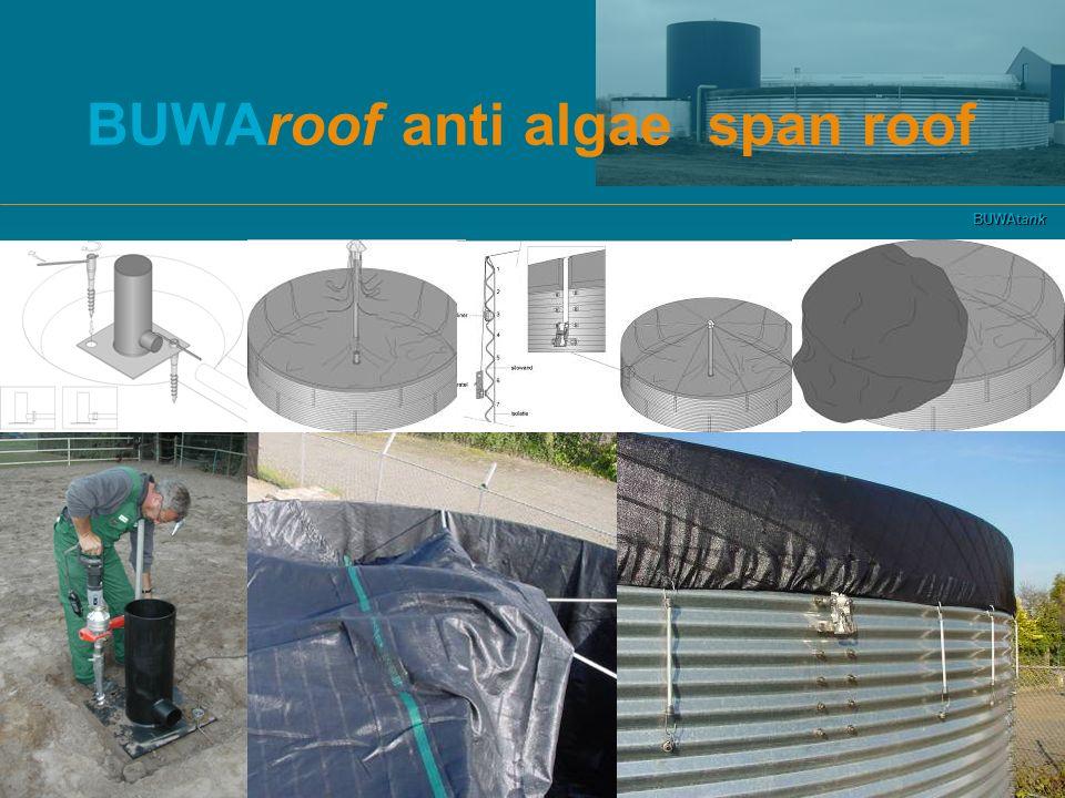 BUWAtank BUWAroof anti algae span roof
