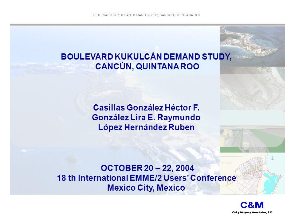 BOULEVARD KUKULCÁN DEMAND STUDY, CANCÚN, QUINTANA ROO.