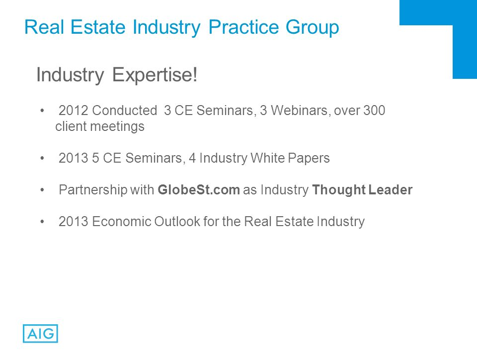 Real Estate Industry Practice Group Industry Expertise.