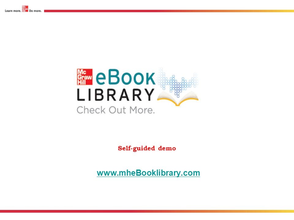 Self-guided demo www.mheBooklibrary.com