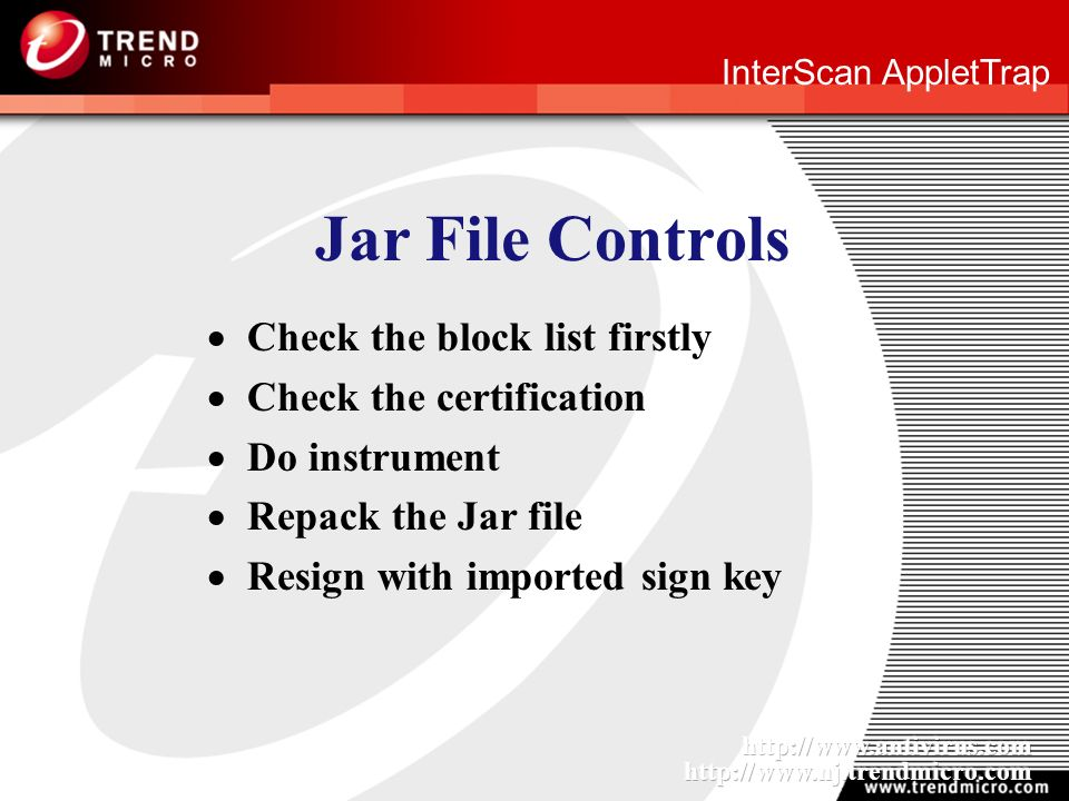 InterScan AppletTrap Jar File Controls Check the block list firstly Check the certification Do instrument Repack the Jar file Resign with imported sign key