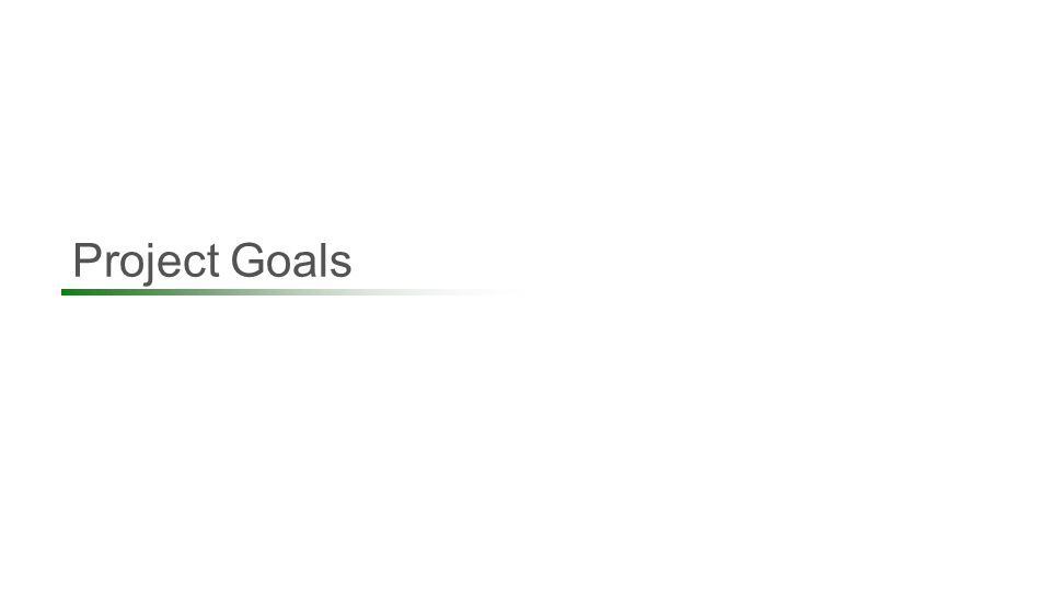 Project Goals 11