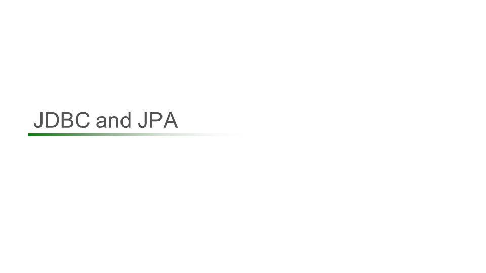 JDBC and JPA