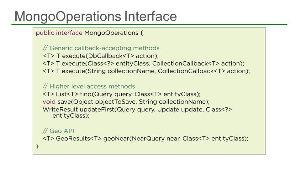 MongoOperations Interface 69