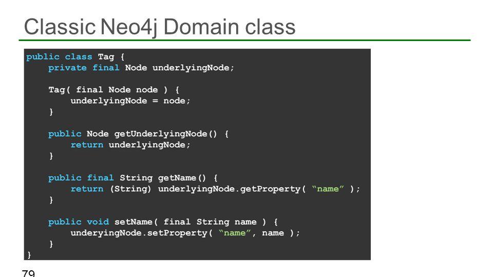 Classic Neo4j Domain class 79