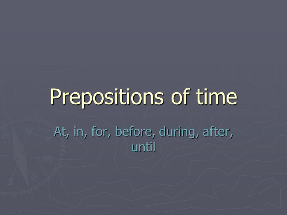 Some prepositional phrases occur with no articles At At School School Church Church Lunch Lunch Work Work Home Home In bed In bed to School Church Lunch Work Bed By plane, bus, car, boat On foot