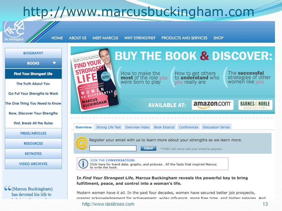 http://www.marcusbuckingham.com http://www.destinies.com13