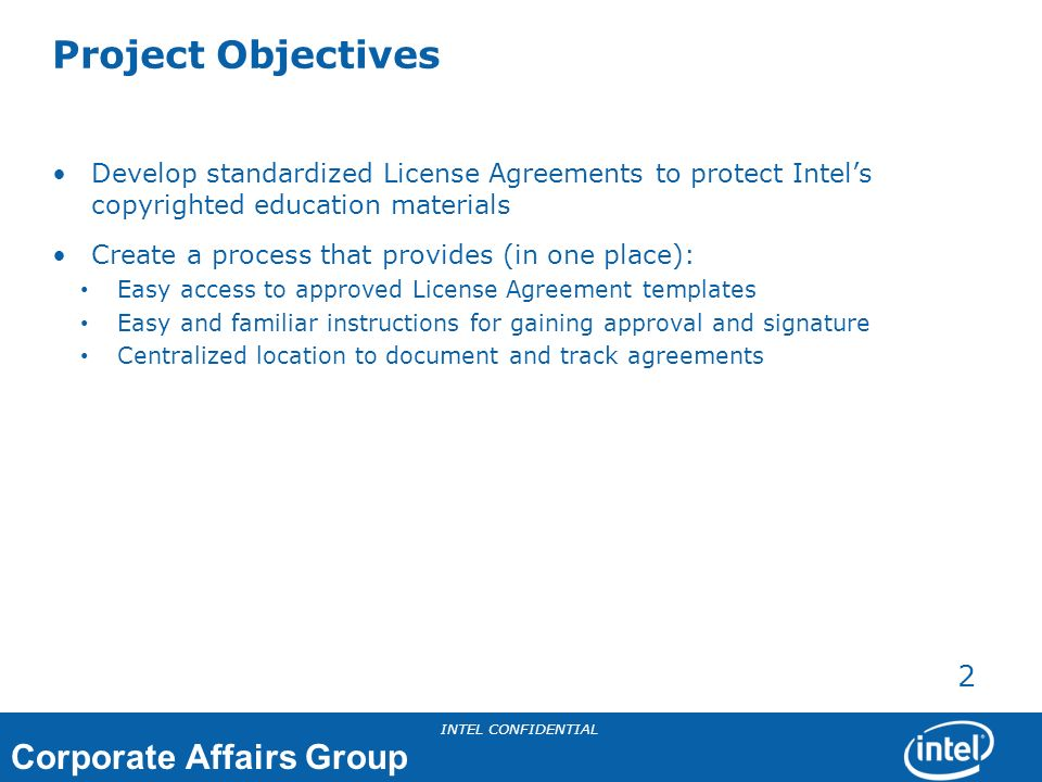 Corporate Affairs Group INTEL CONFIDENTIAL 3 What is a License Agreement.