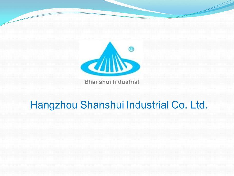 Hangzhou Shanshui Industrial Co. Ltd. Shanshui Industrial