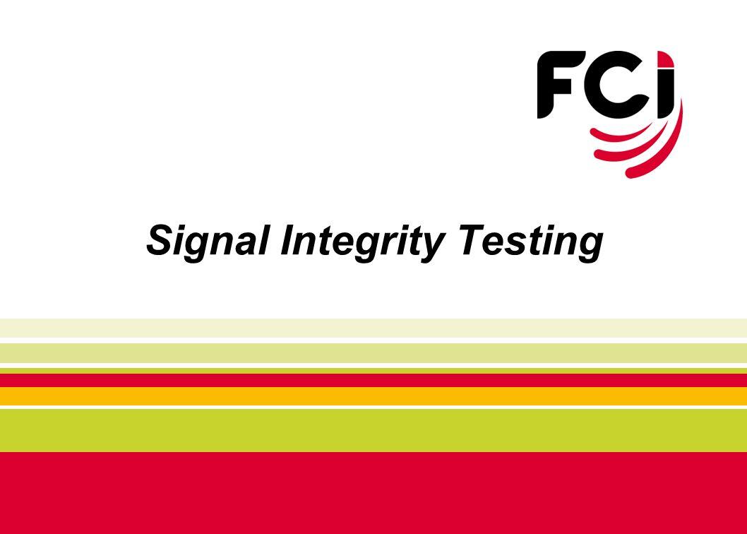 Signal Integrity Testing
