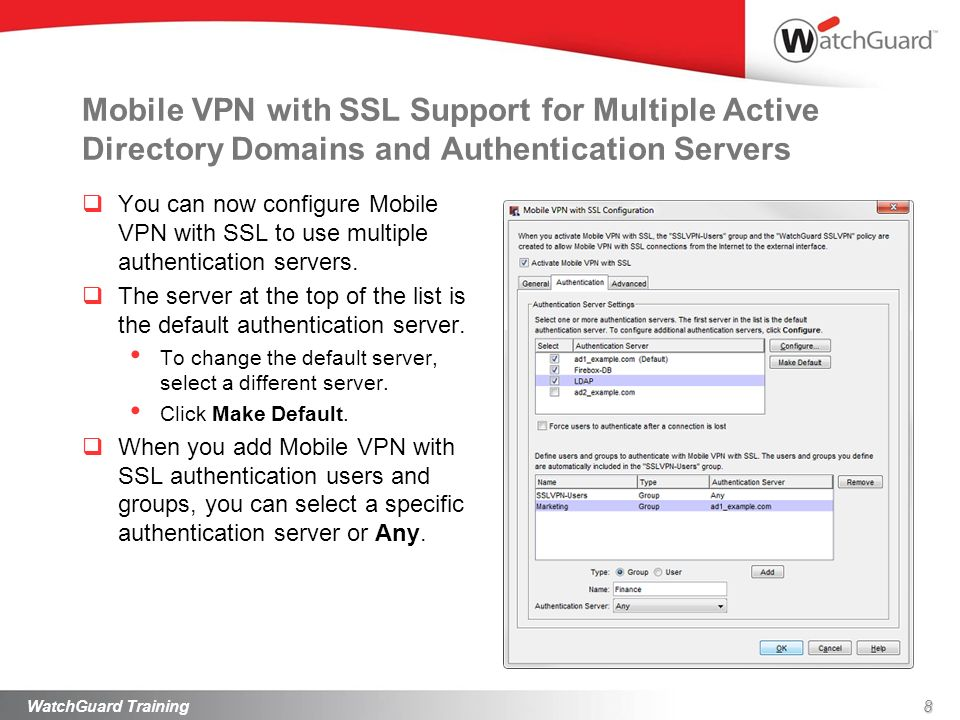 Mobile VPN with SSL Support for Multiple Active Directory Domains and Authentication Servers In the Mobile VPN with SSL client, the user can specify the authentication server to use in the Username text box.