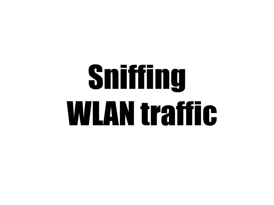 Sniffing WLAN traffic