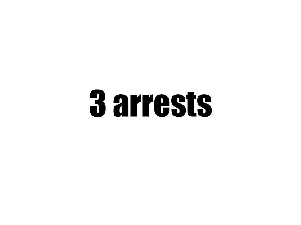 3 arrests