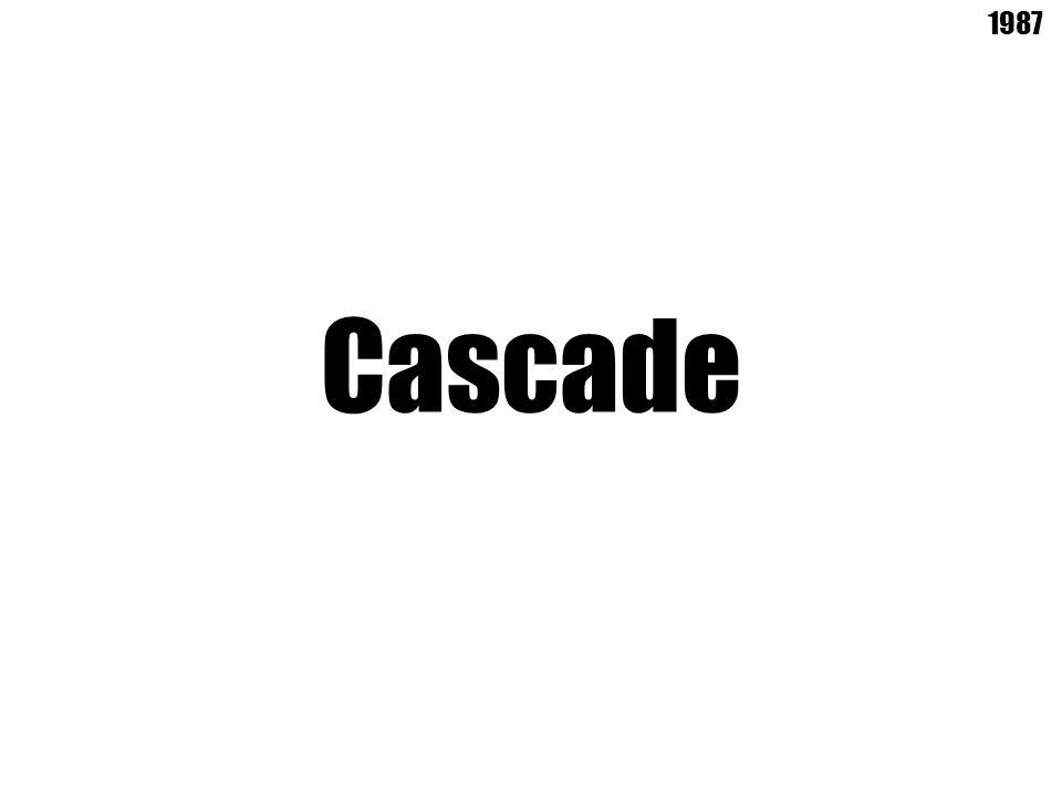 Cascade 1987