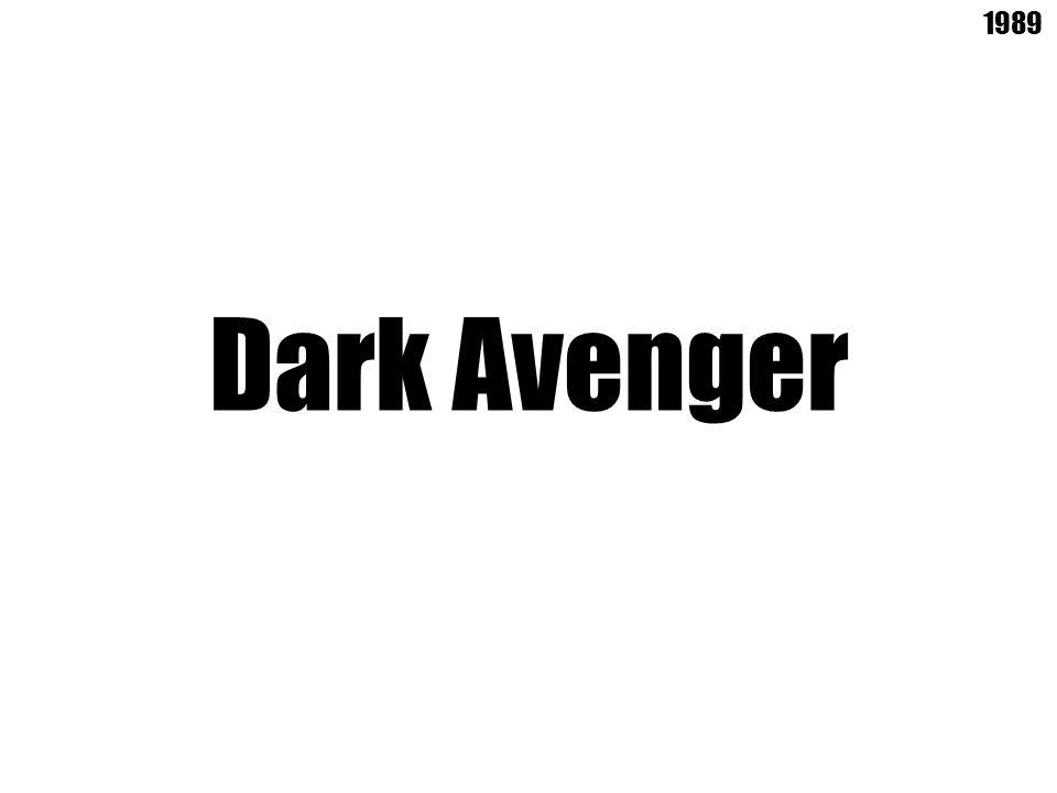 Dark Avenger 1989