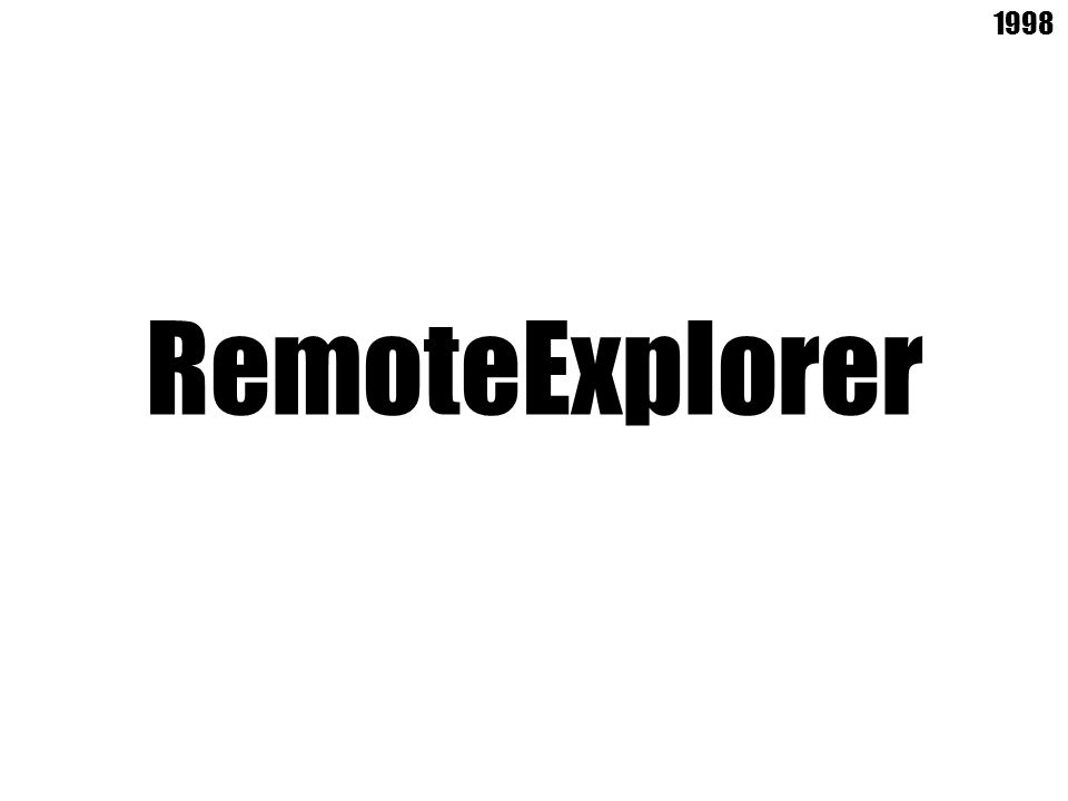 RemoteExplorer 1998