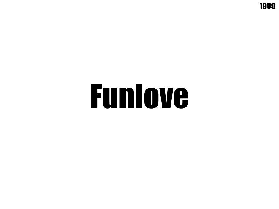 Funlove 1999