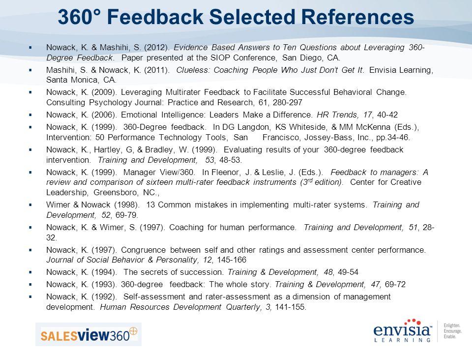 360° Feedback Selected References Nowack, K. & Mashihi, S.
