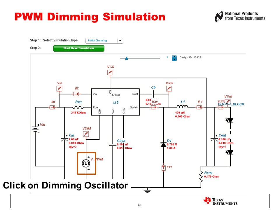 PWM Dimming Simulation 61 Click on Dimming Oscillator