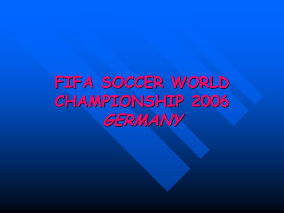 FIFA SOCCER WORLD CHAMPIONSHIP 2006 GERMANY