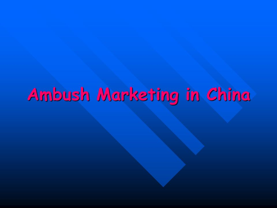 Ambush Marketing in China