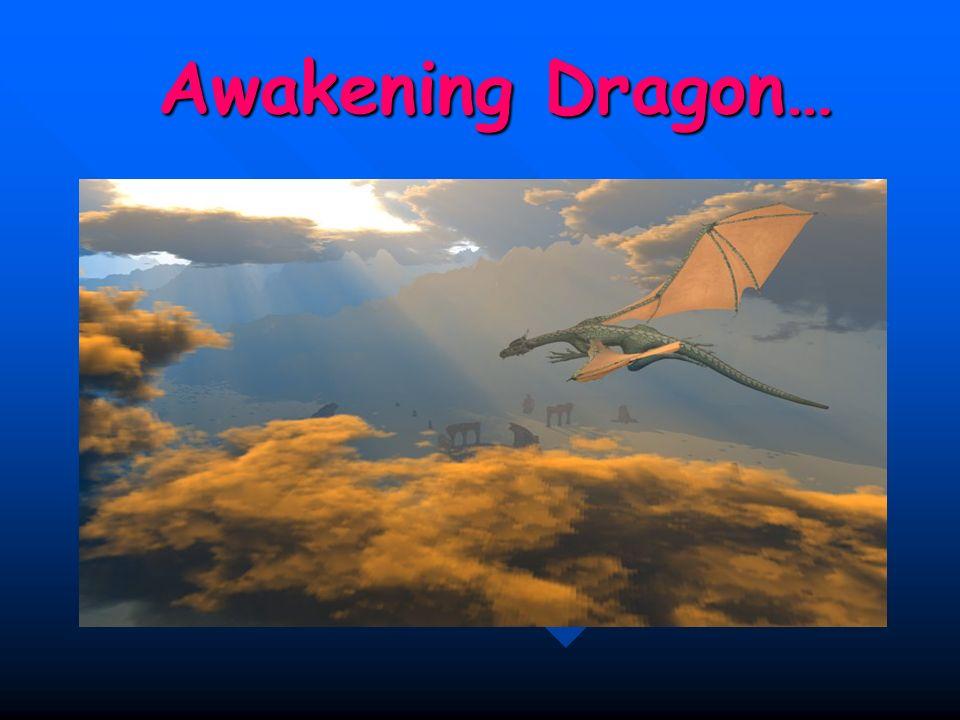 Awakening Dragon…