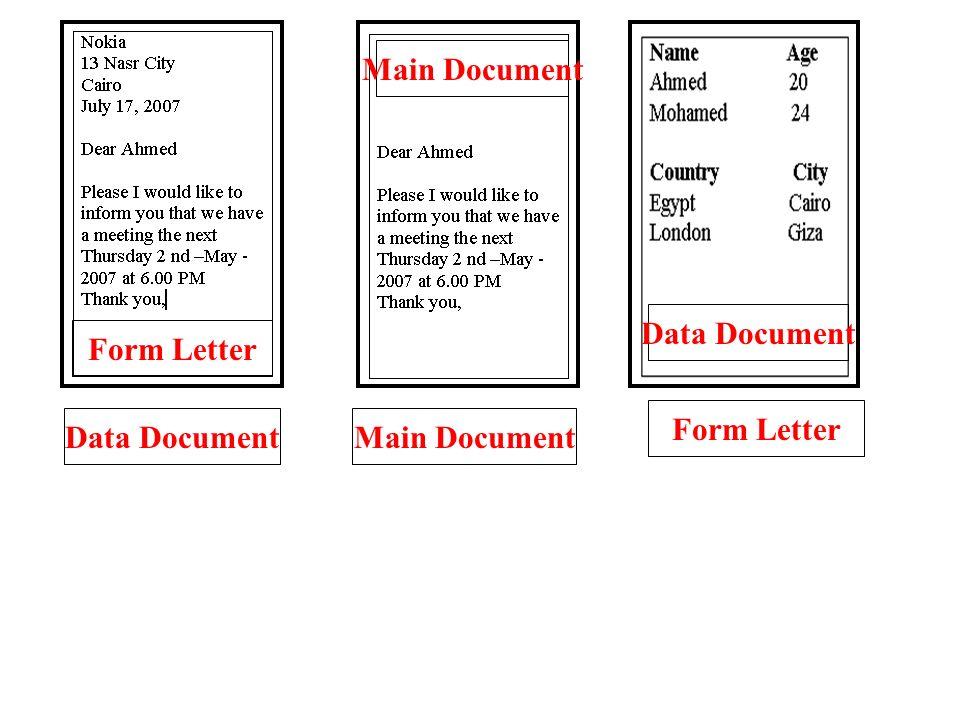 Data DocumentMain Document Form Letter Main Document Form Letter Data Document