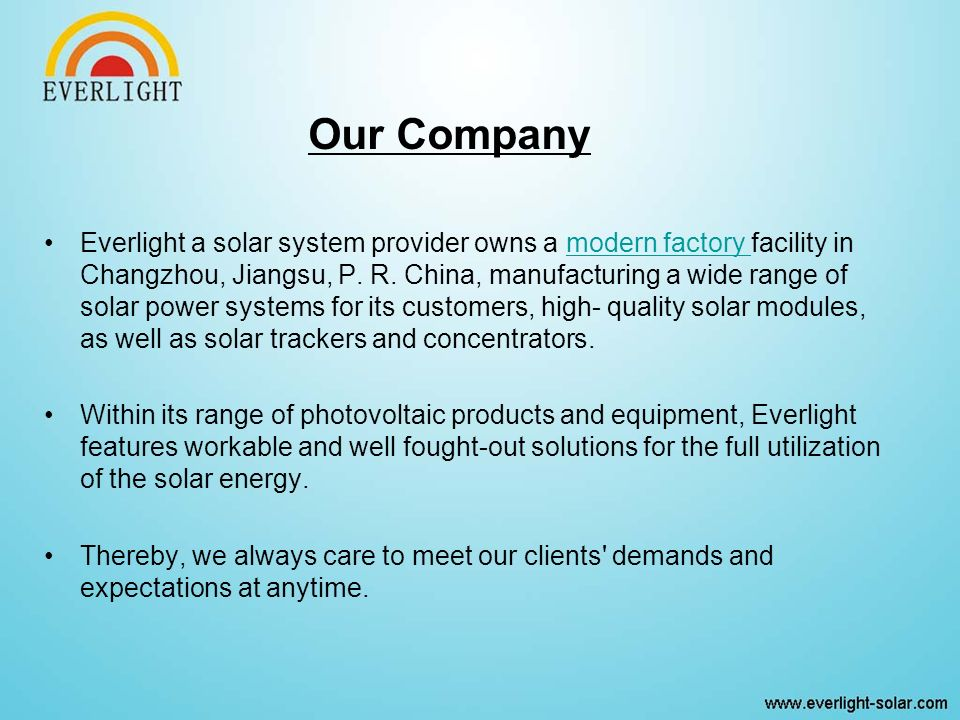 Everlight a solar system provider owns a modern factory facility in Changzhou, Jiangsu, P.