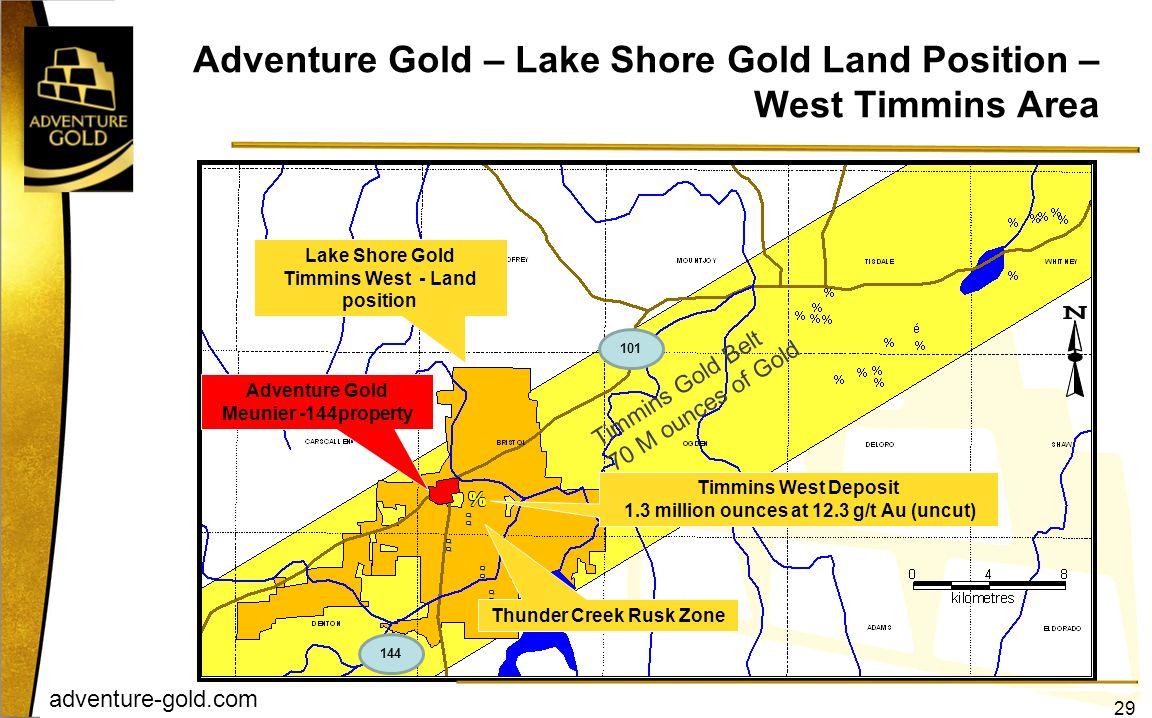 adventure-gold.com Adventure Gold – Lake Shore Gold Land Position – West Timmins Area 29 Lake Shore Gold Timmins West - Land position Timmins West Dep