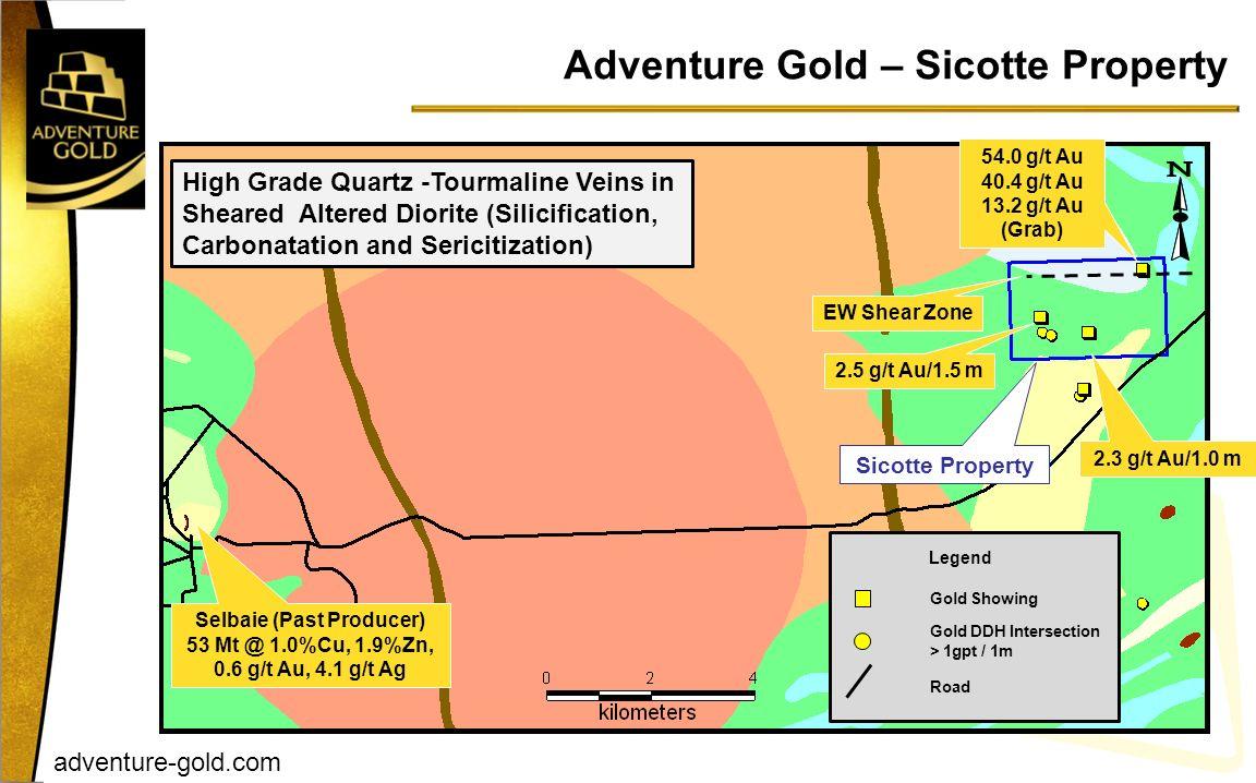 adventure-gold.com Adventure Gold – Sicotte Property Selbaie (Past Producer) 53 Mt @ 1.0%Cu, 1.9%Zn, 0.6 g/t Au, 4.1 g/t Ag Sicotte Property 54.0 g/t