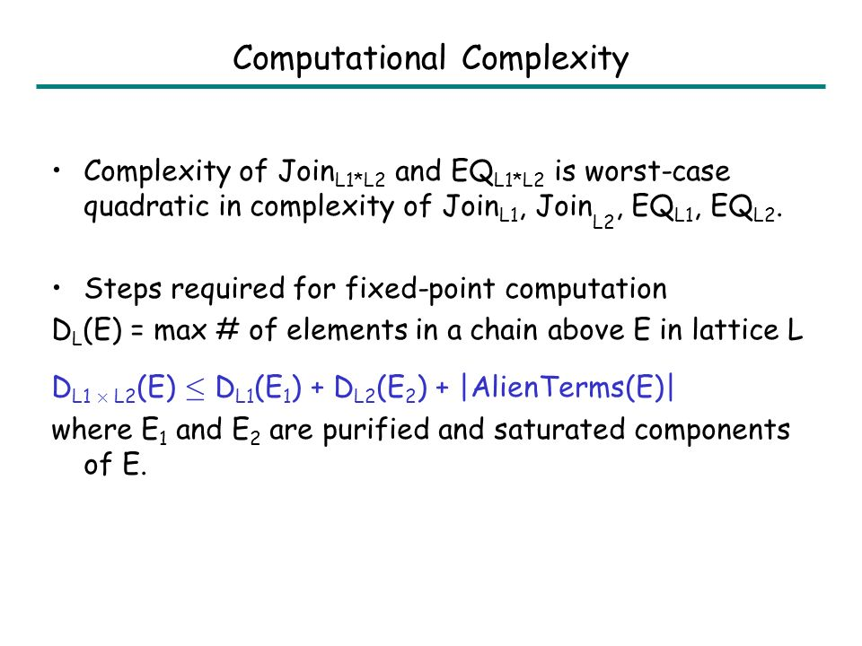 Correctness Our algorithms for Join L1*L2 and EQ L1*L2 are sound. They are complete when the underlying theories T1 and T2 are convex, stably infinite