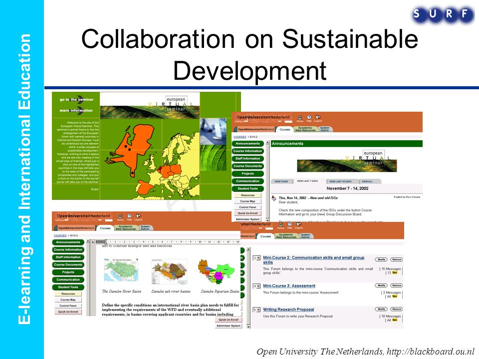 E-learning and International Education Collaboration on Sustainable Development Open University The Netherlands, http://blackboard.ou.nl