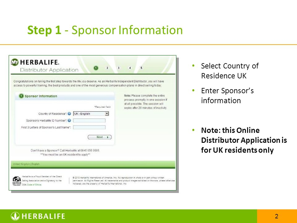 2 Step 1 - Sponsor Information Select Country of Residence UK Enter Sponsors information Note: this Online Distributor Application is for UK residents