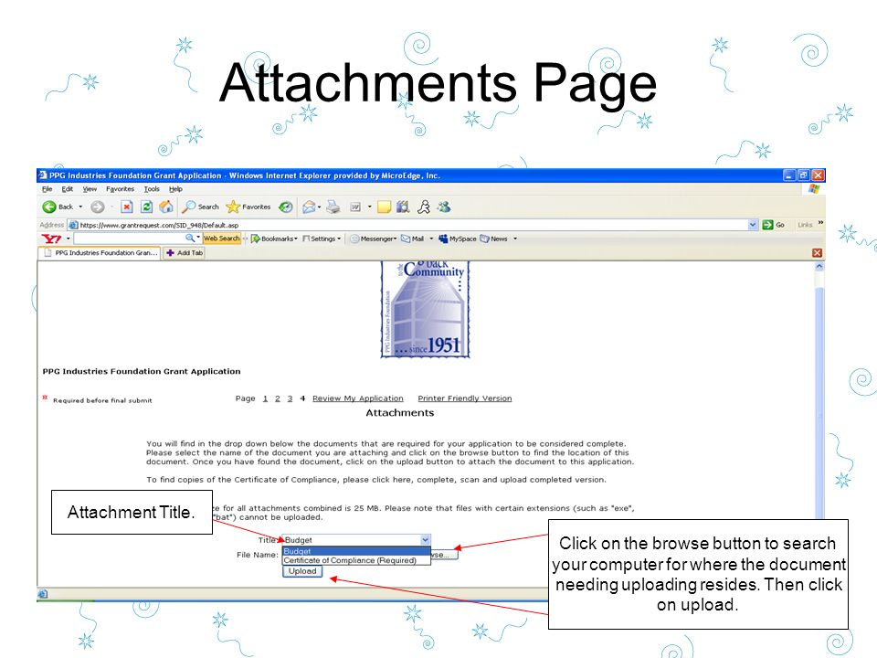 Attachments Page Attachment Title. Click on the browse button to search your computer for where the document needing uploading resides. Then click on