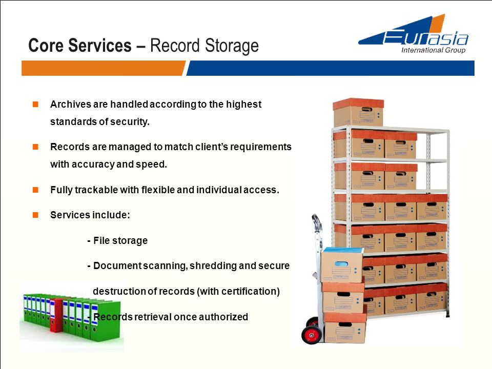 Archives are handled according to the highest standards of security. Records are managed to match clients requirements with accuracy and speed. Fully