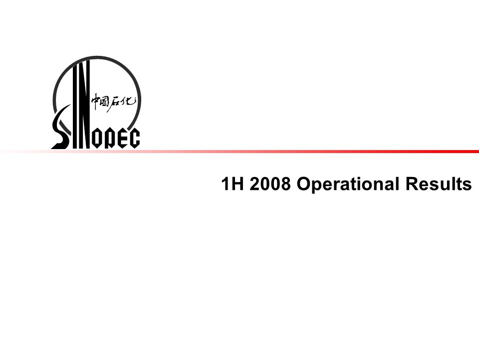 1H 2008 Operational Results