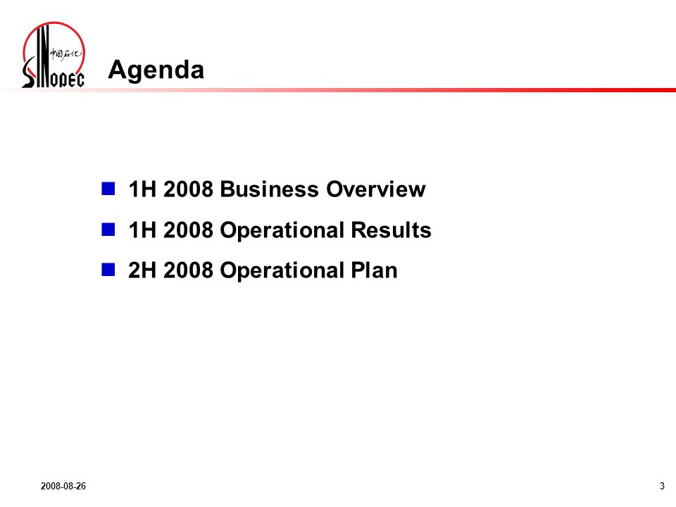 2008-08-263 Agenda 1H 2008 Business Overview 1H 2008 Operational Results 2H 2008 Operational Plan