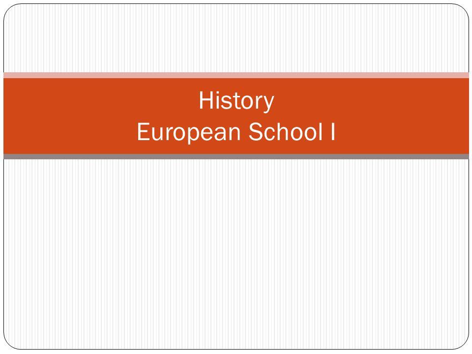 History European School I