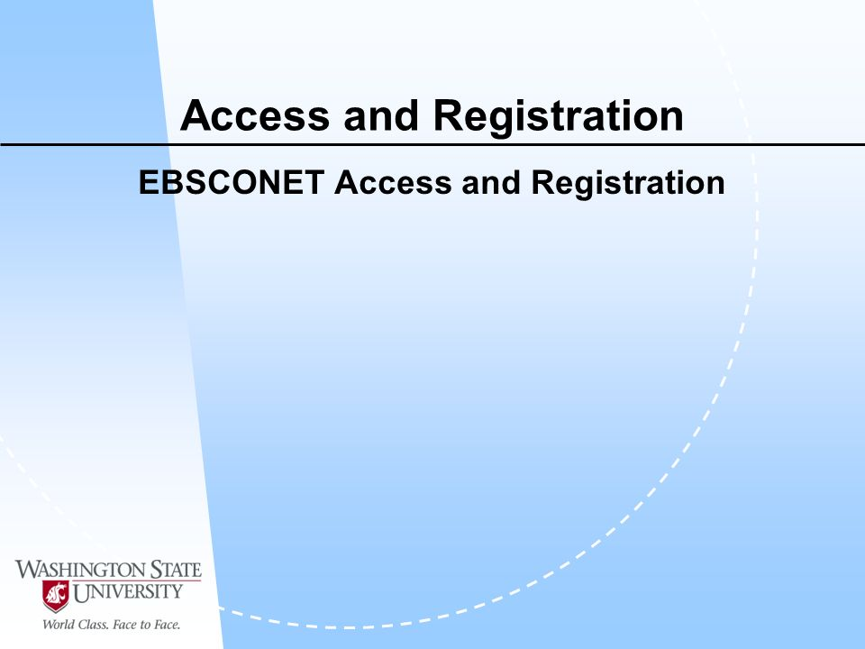 Access and Registration EBSCONET Access and Registration