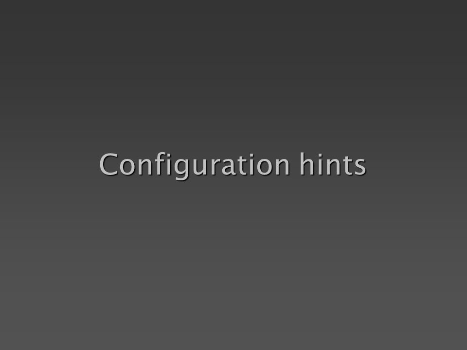 Configuration hints