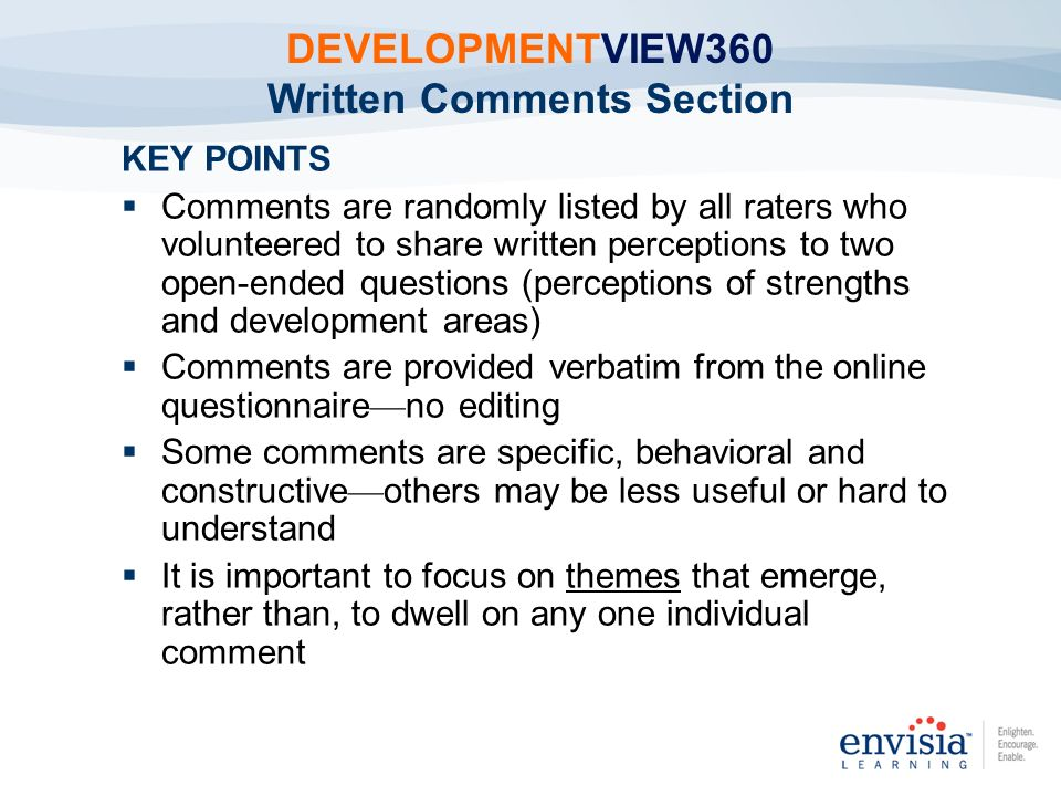 KEY POINTS Comments are randomly listed by all raters who volunteered to share written perceptions to two open-ended questions (perceptions of strengt