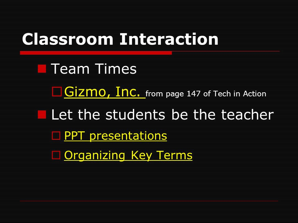 Classroom Interaction Team Times ¨Gizmo, Inc.from page 147 of Tech in ActionGizmo, Inc.