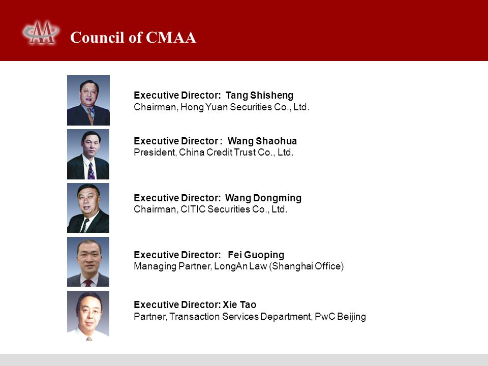 Executive Director: Zhang Xiaosen Partner, ZHONGZI LAW OFFICE Executive Director: Zheng Jianbiao Partner, Beijing Jingdu CPAs Executive Director: Feng Bing Executive Director, China Consultants of Accounting and Financial Management Co., Ltd.