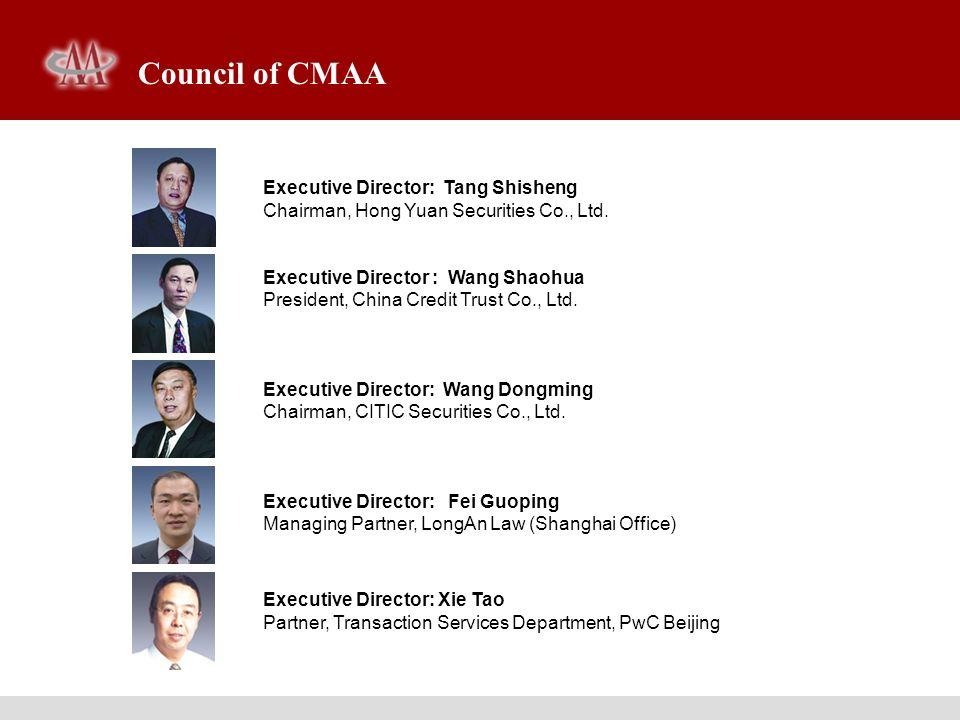 Executive Director: Tang Shisheng Chairman, Hong Yuan Securities Co., Ltd. Executive Director : Wang Shaohua President, China Credit Trust Co., Ltd. E