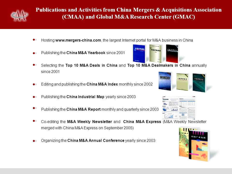 Publications and Activities from China Mergers & Acquisitions Association (CMAA) and Global M&A Research Center (GMAC) Hosting www.mergers-china.com,