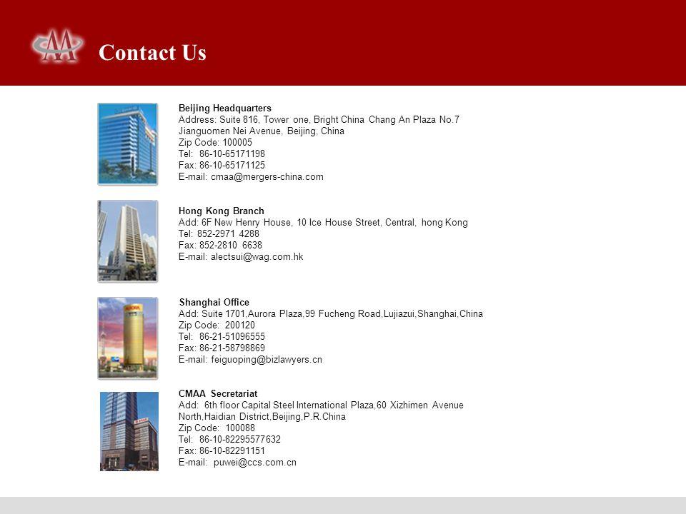 Contact Us Beijing Headquarters Address: Suite 816, Tower one, Bright China Chang An Plaza No.7 Jianguomen Nei Avenue, Beijing, China Zip Code: 100005