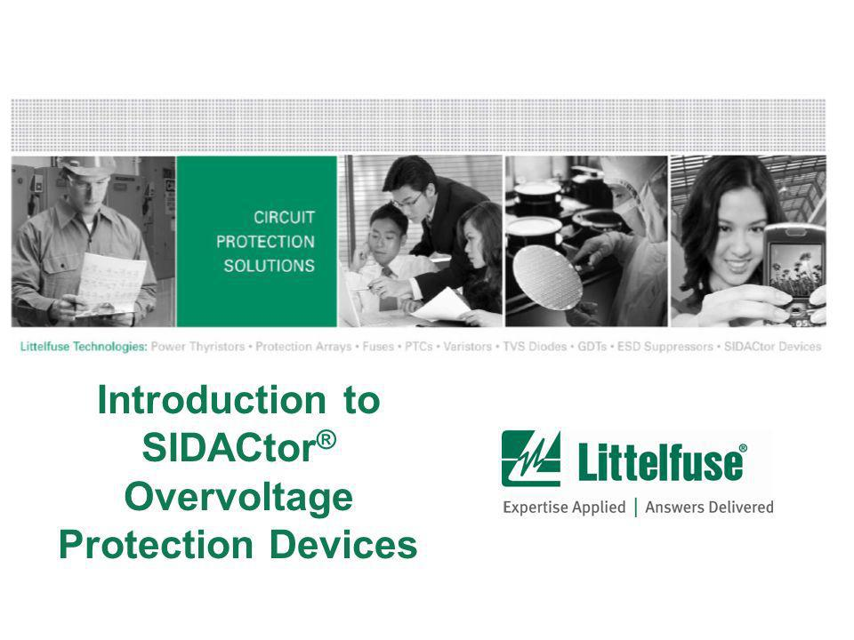 Introduction to SIDACtor ® Overvoltage Protection Devices